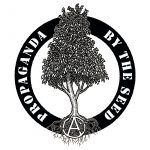 """""""Propaganda By The Seed"""" printed in loop around a tree which extends beyond the circle, circle-A in root structure,"""